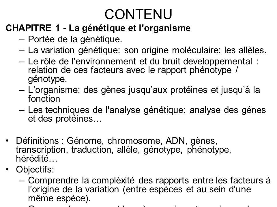 CONTENU CHAPITRE 1 - La génétique et l organisme