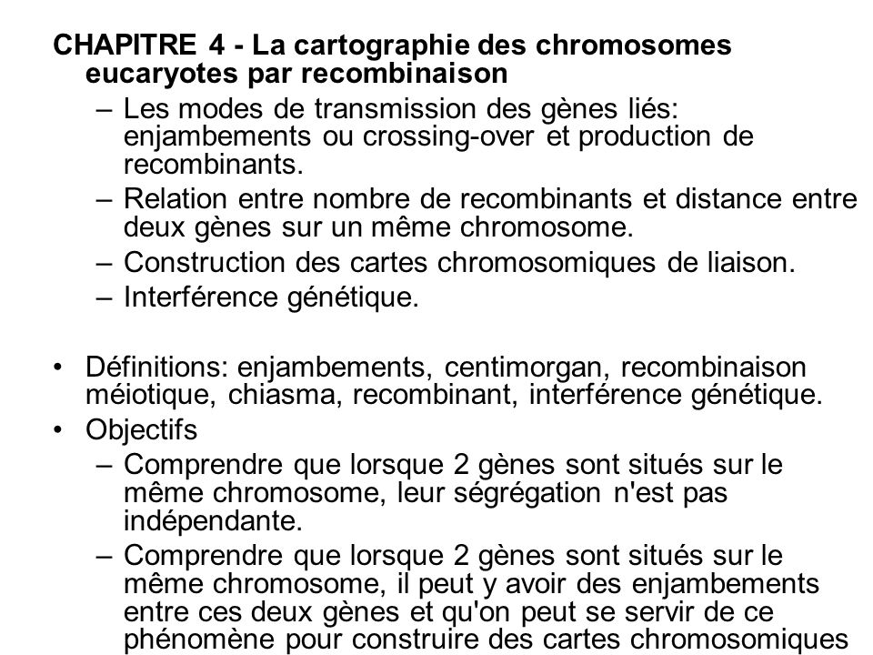 CHAPITRE 4 - La cartographie des chromosomes eucaryotes par recombinaison