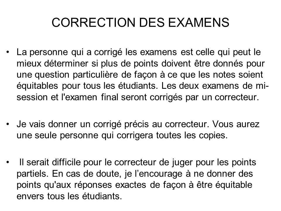 CORRECTION DES EXAMENS