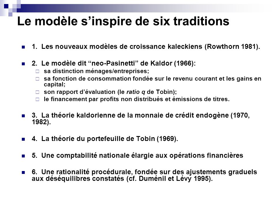 Le modèle s'inspire de six traditions