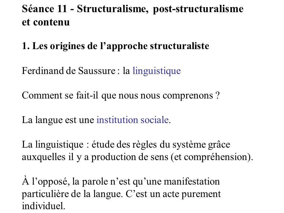 Séance 11 - Structuralisme, post-structuralisme et contenu