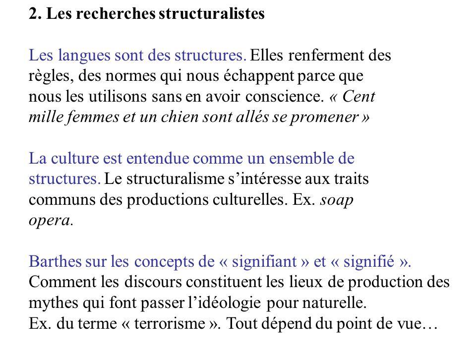 2. Les recherches structuralistes