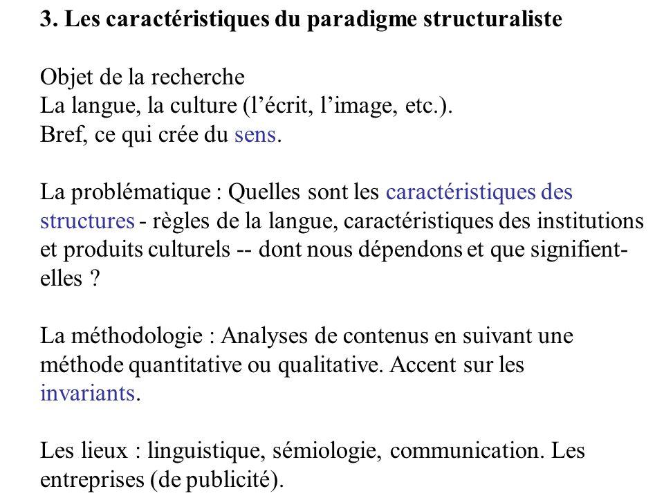 3. Les caractéristiques du paradigme structuraliste
