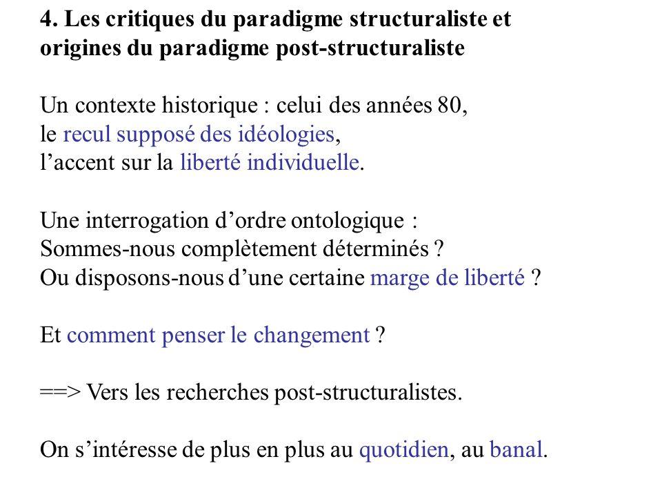 4. Les critiques du paradigme structuraliste et
