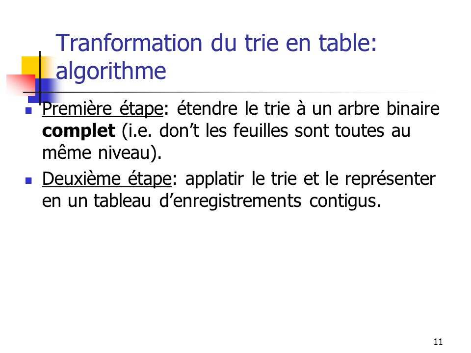 Tranformation du trie en table: algorithme