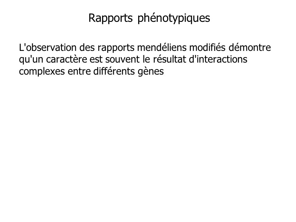 Rapports phénotypiques