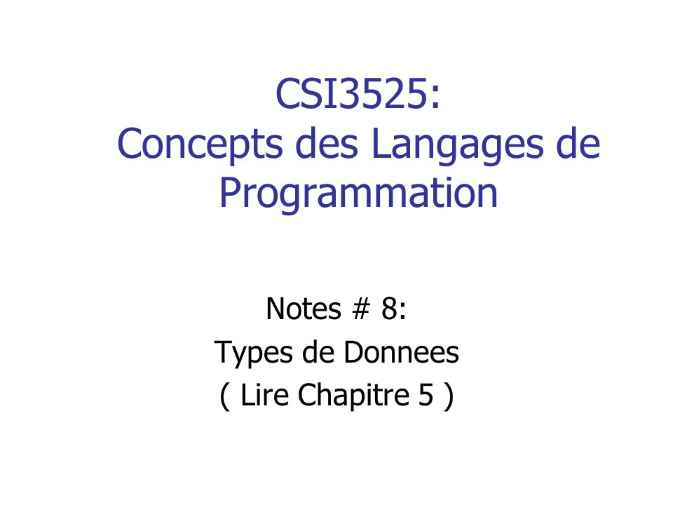 CSI3525: Concepts des Langages de Programmation