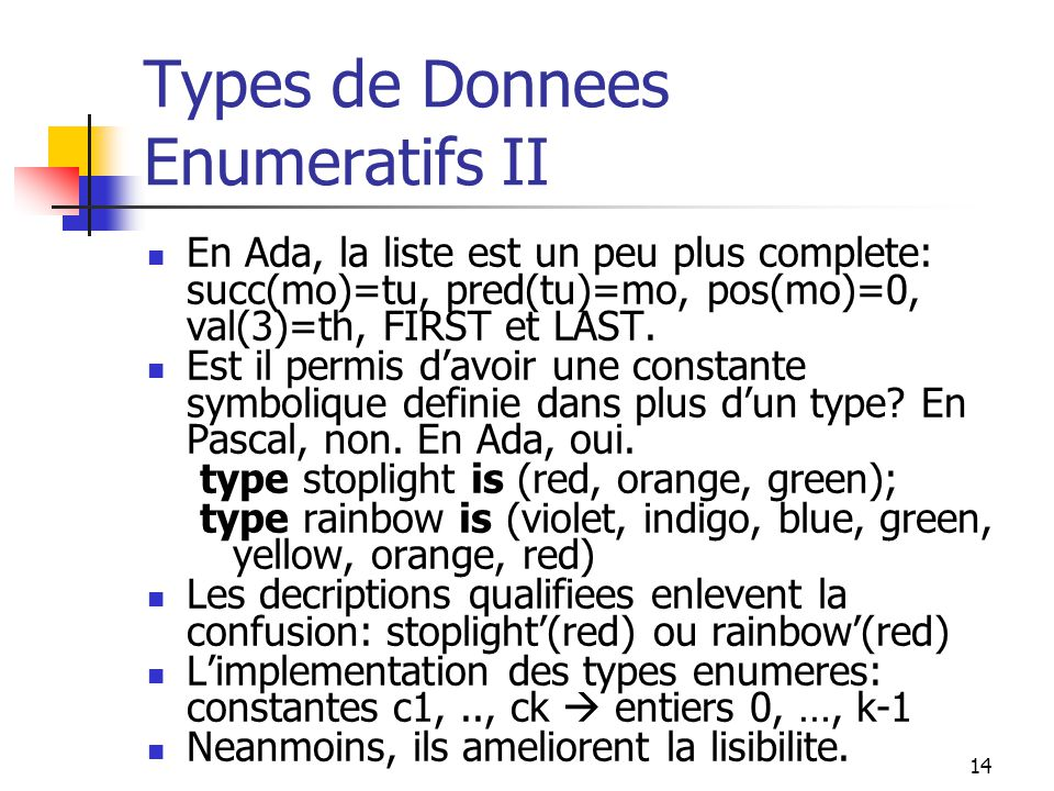 Types de Donnees Enumeratifs II
