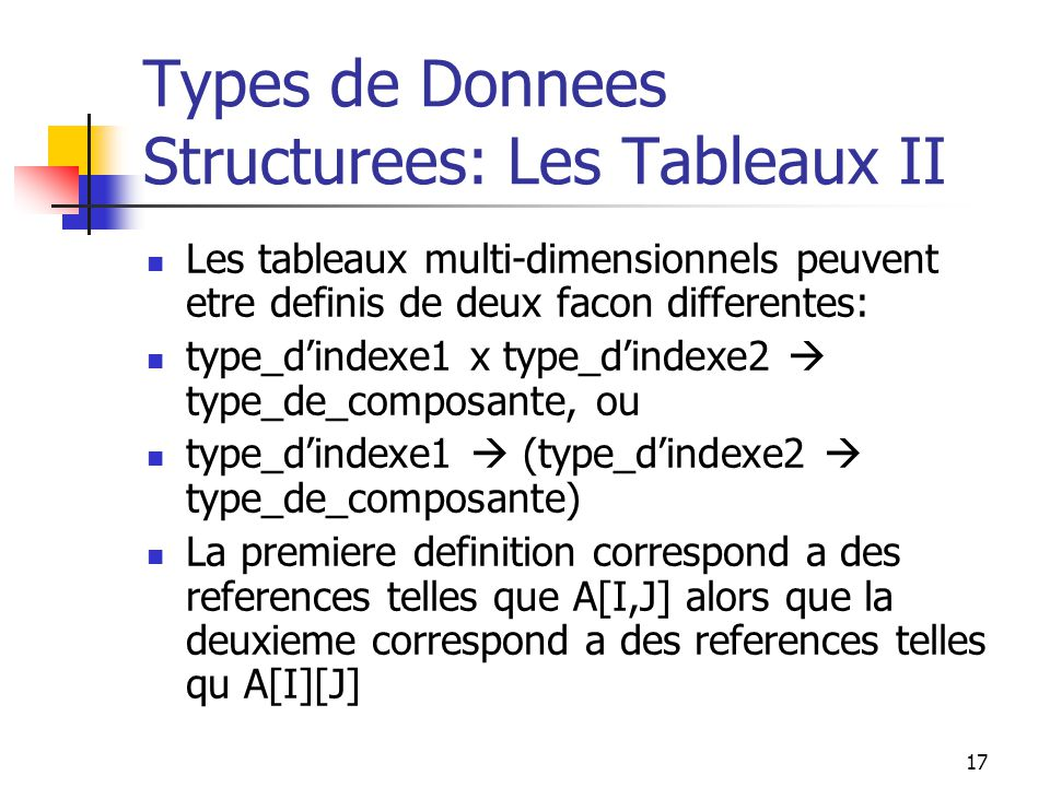 Types de Donnees Structurees: Les Tableaux II