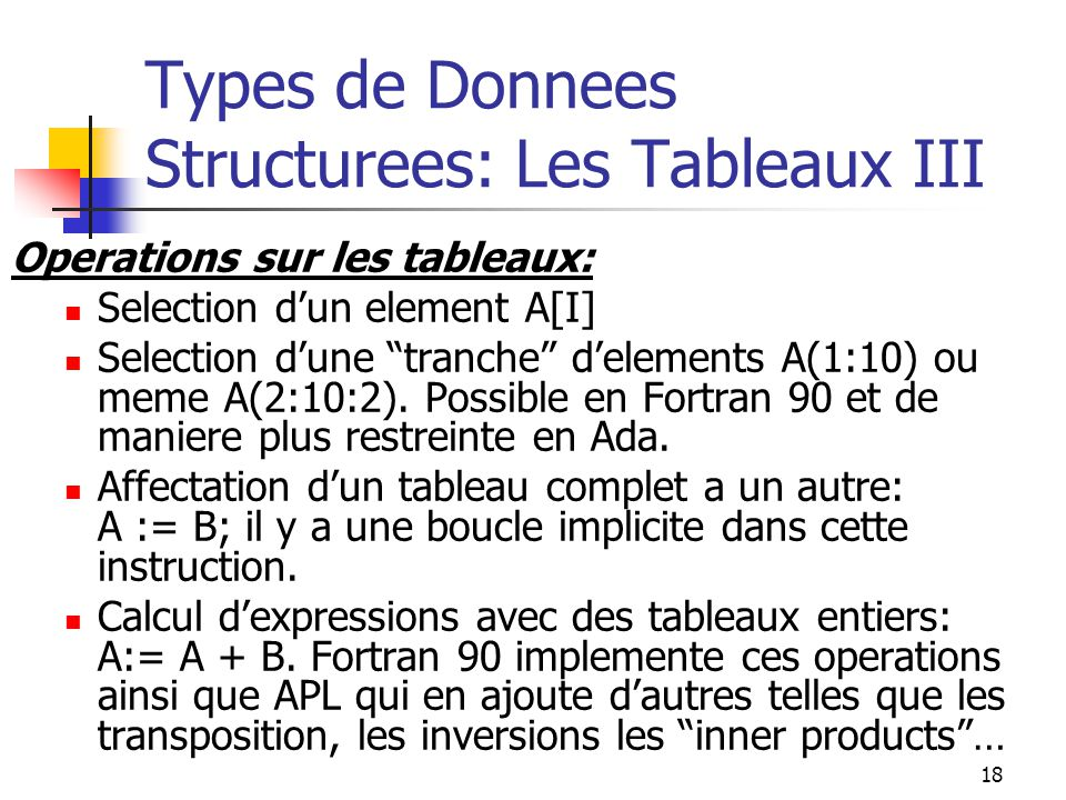 Types de Donnees Structurees: Les Tableaux III