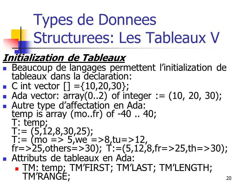 Types de Donnees Structurees: Les Tableaux V