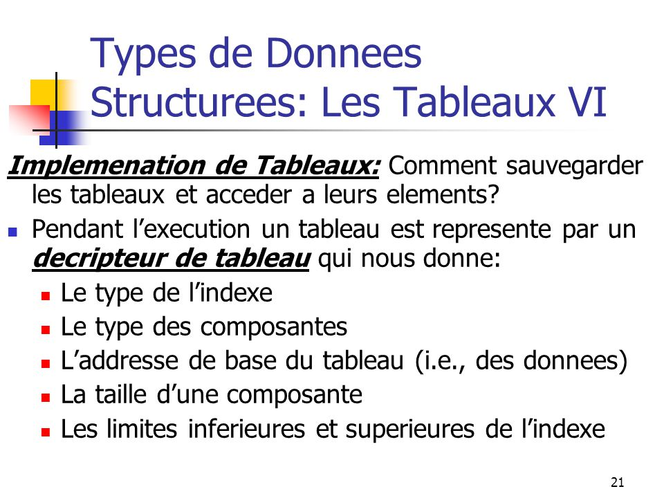 Types de Donnees Structurees: Les Tableaux VI