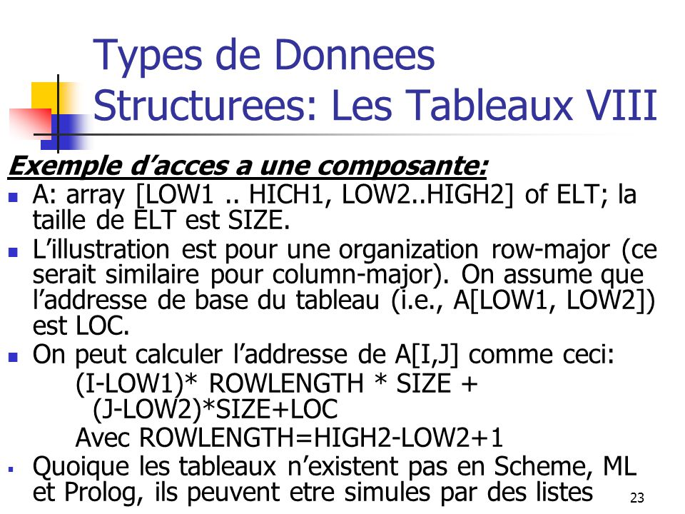 Types de Donnees Structurees: Les Tableaux VIII