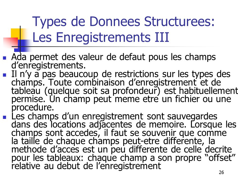 Types de Donnees Structurees: Les Enregistrements III