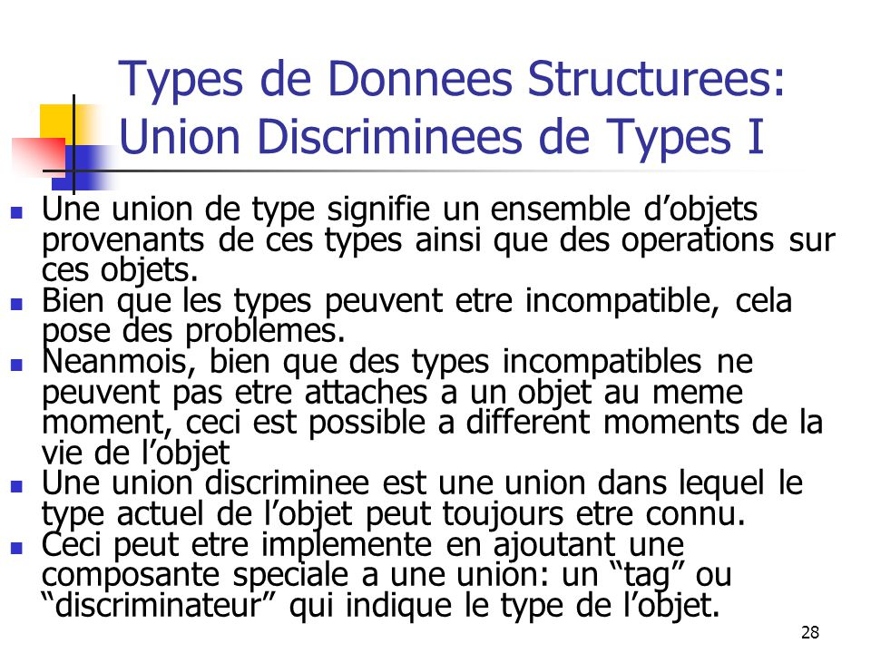 Types de Donnees Structurees: Union Discriminees de Types I