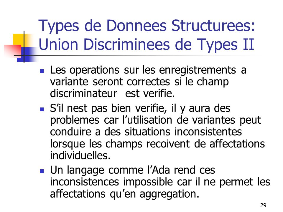 Types de Donnees Structurees: Union Discriminees de Types II