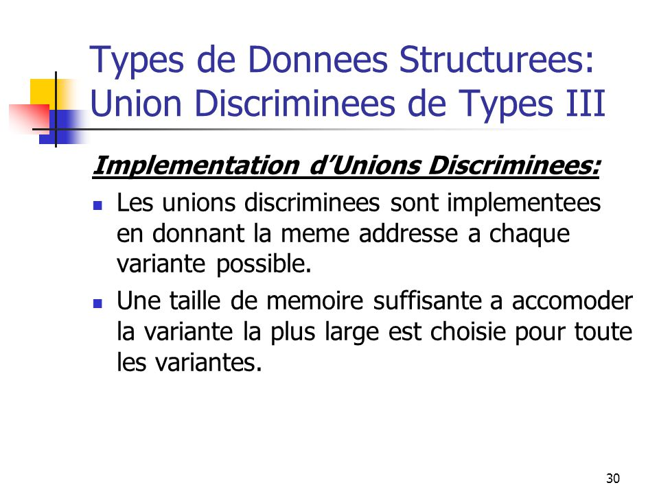 Types de Donnees Structurees: Union Discriminees de Types III