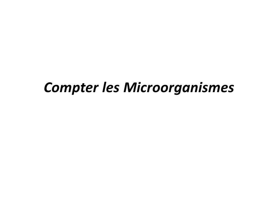 Compter les Microorganismes