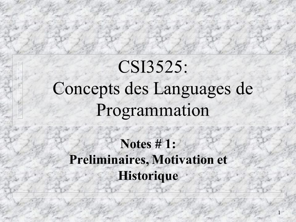 CSI3525: Concepts des Languages de Programmation