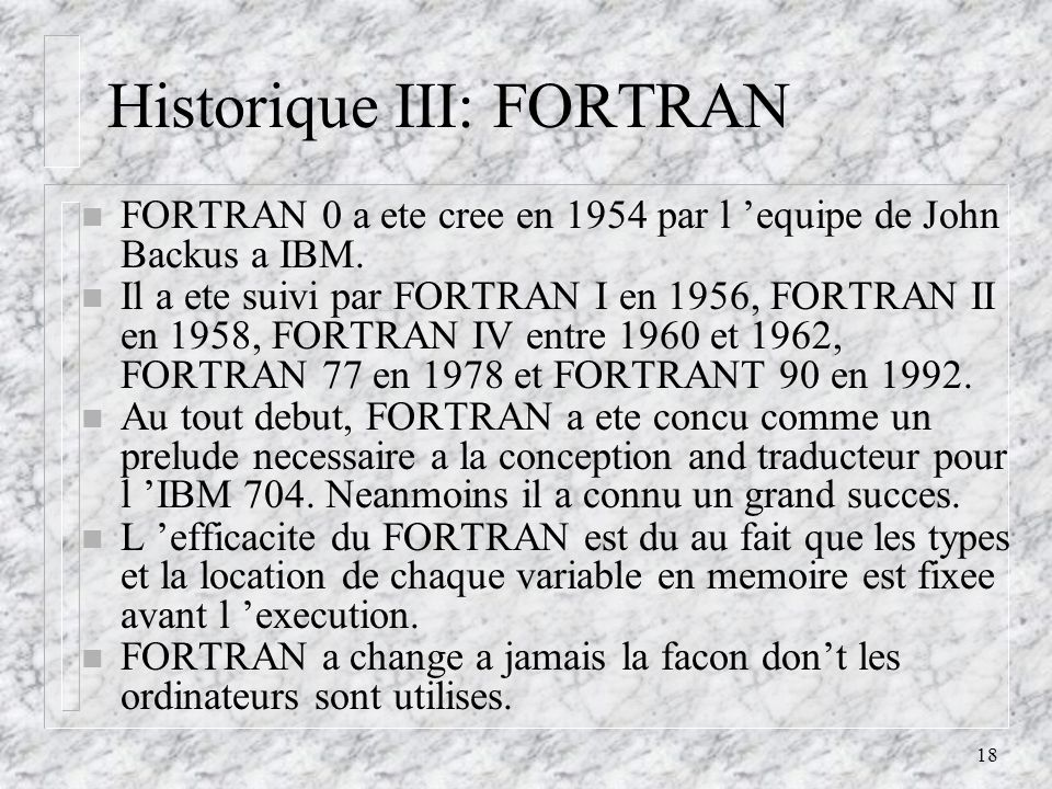 Historique III: FORTRAN