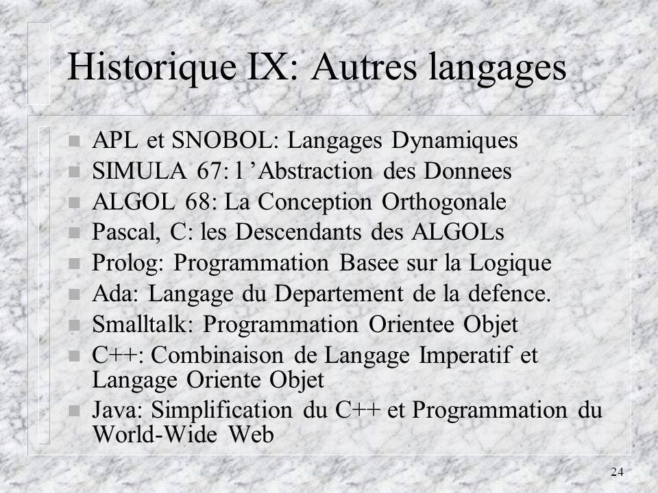 Historique IX: Autres langages