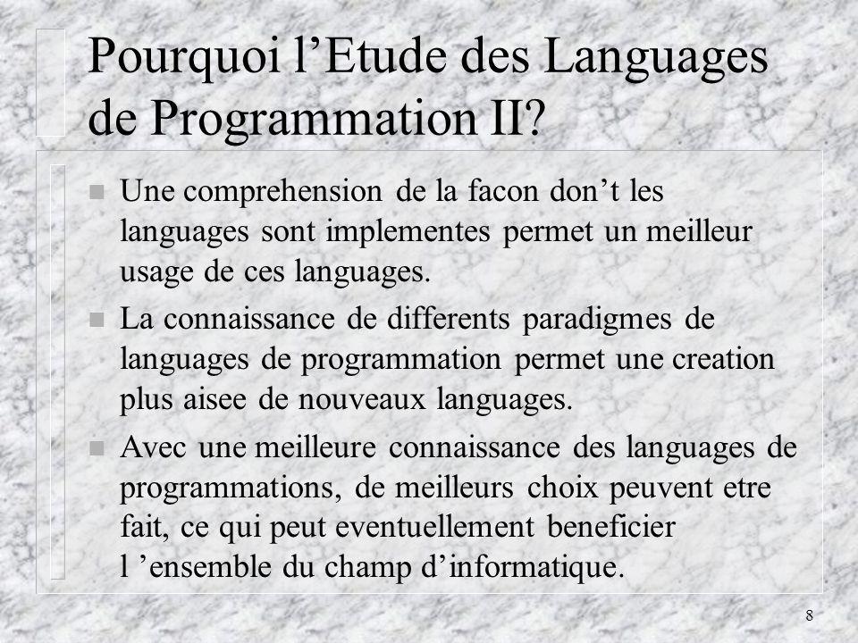 Pourquoi l'Etude des Languages de Programmation II