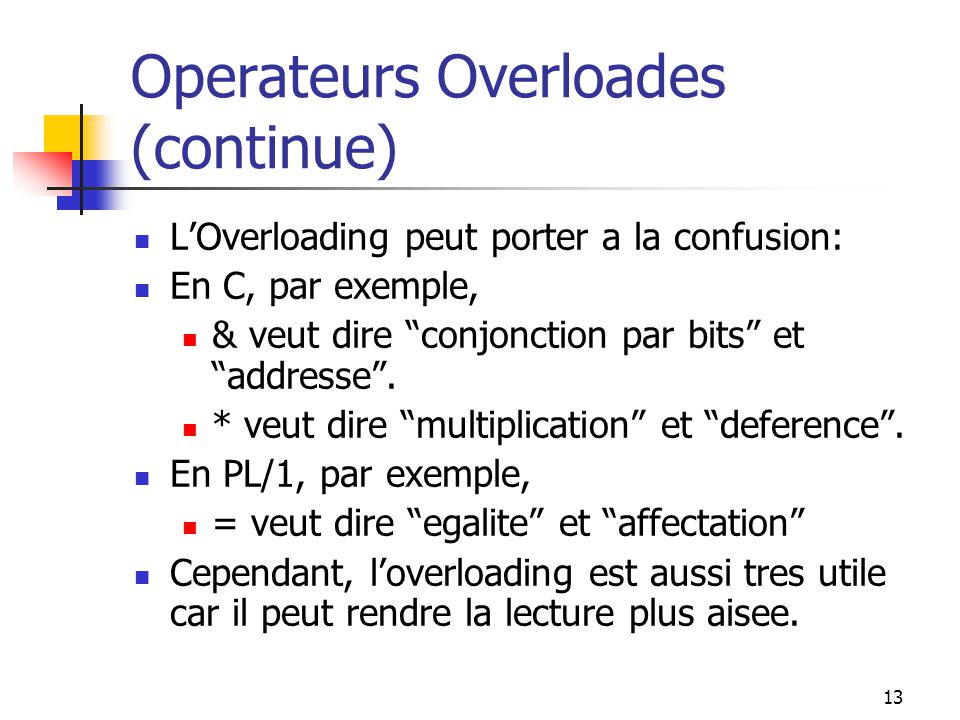 Operateurs Overloades (continue)