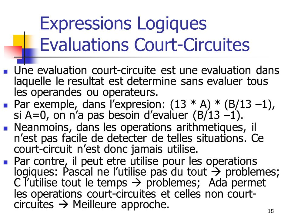 Expressions Logiques Evaluations Court-Circuites