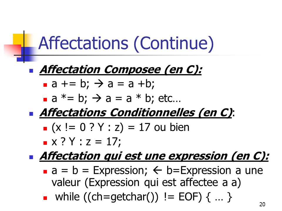 Affectations (Continue)