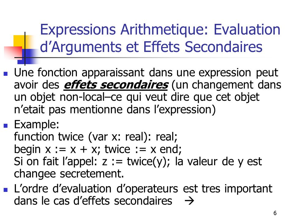 Expressions Arithmetique: Evaluation d'Arguments et Effets Secondaires