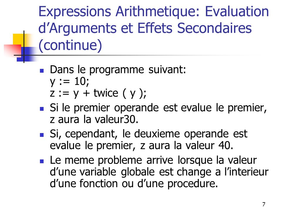 Expressions Arithmetique: Evaluation d'Arguments et Effets Secondaires (continue)