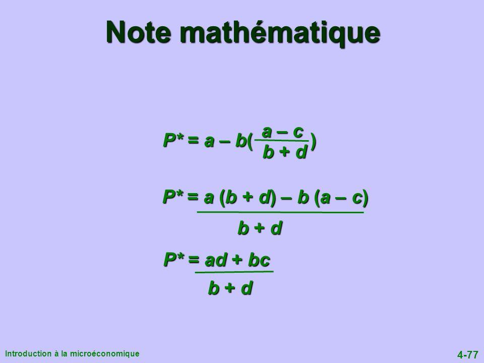 Note mathématique a – c P* = a – b( ) b + d P* = a (b + d) – b (a – c)