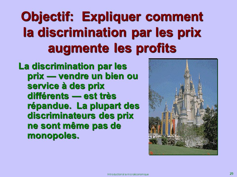 Objectif: Expliquer comment la discrimination par les prix augmente les profits
