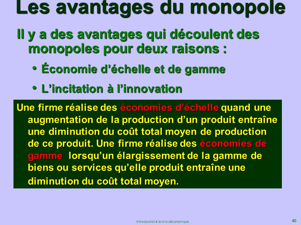 Les avantages du monopole