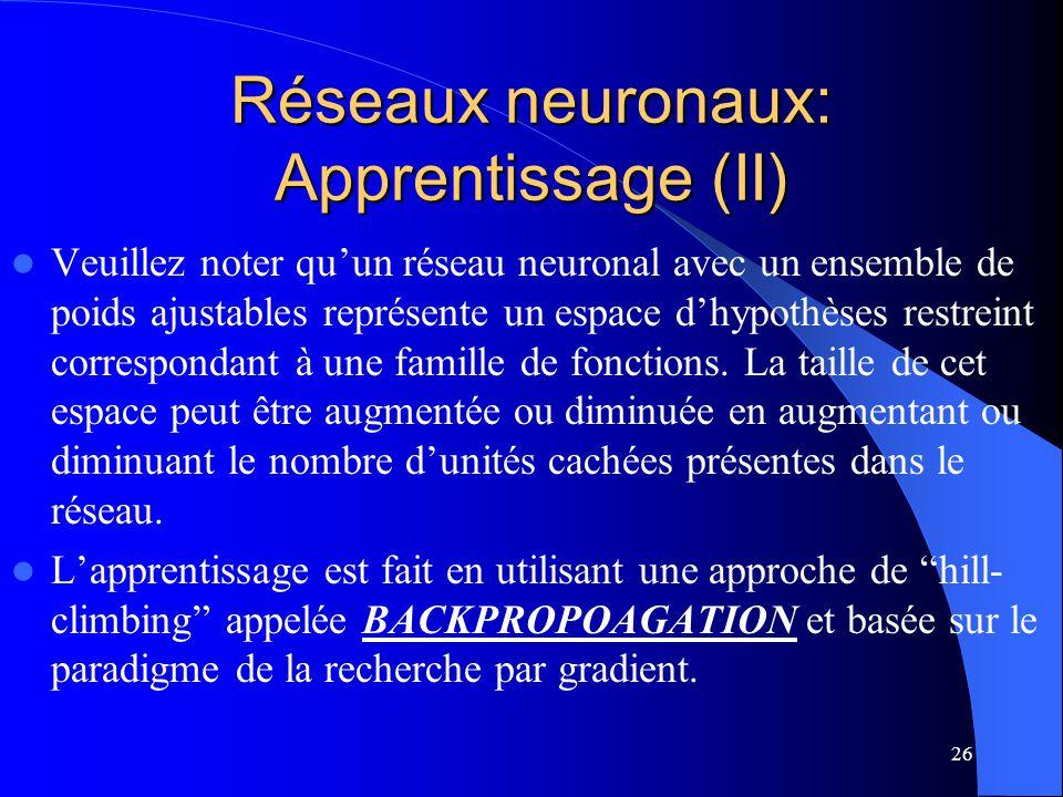Réseaux neuronaux: Apprentissage (II)