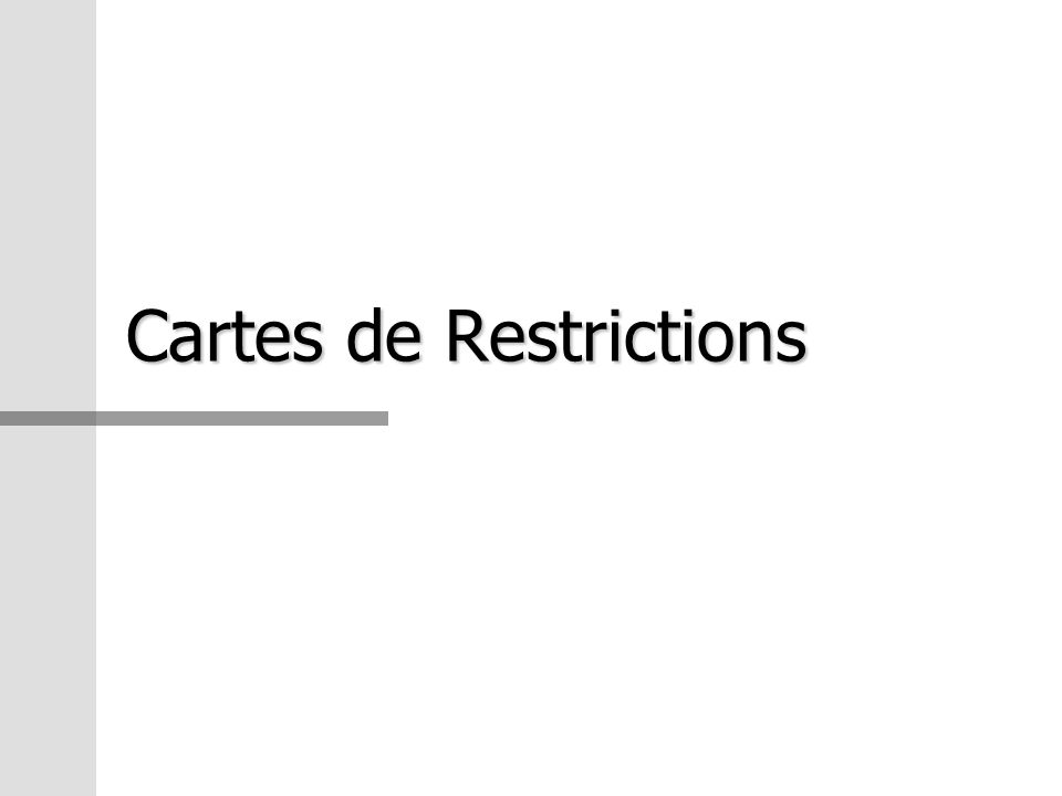 Cartes de Restrictions