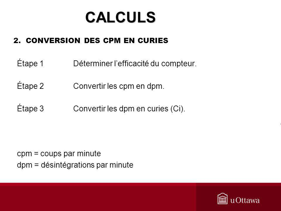 2. CONVERSION DES CPM EN CURIES