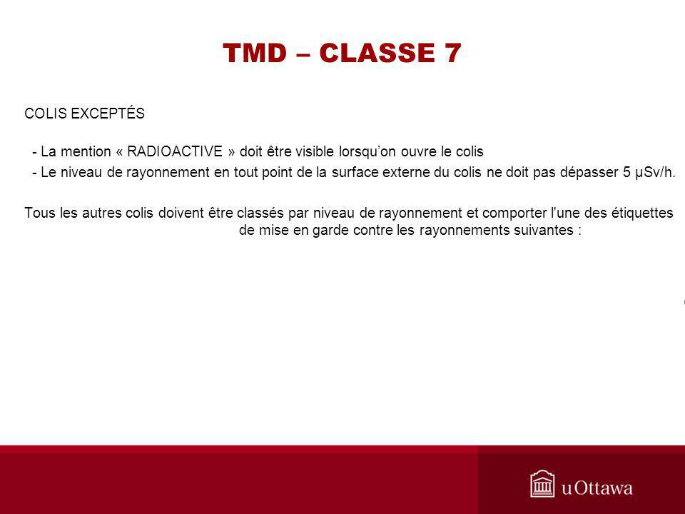 TMD – CLASSE 7 COLIS EXCEPTÉS