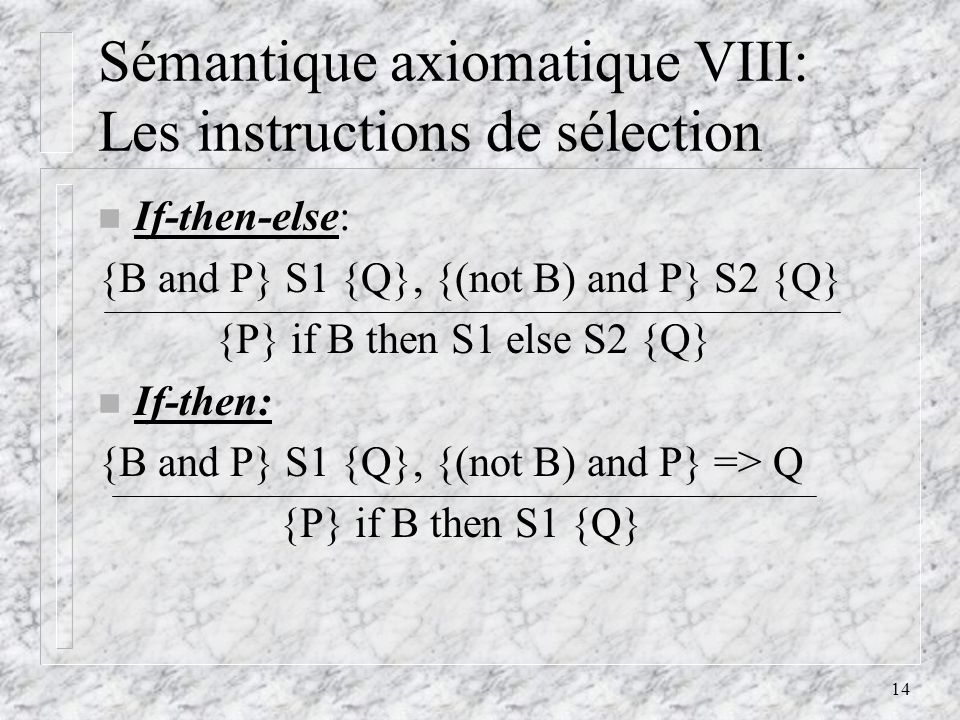 Sémantique axiomatique VIII: Les instructions de sélection
