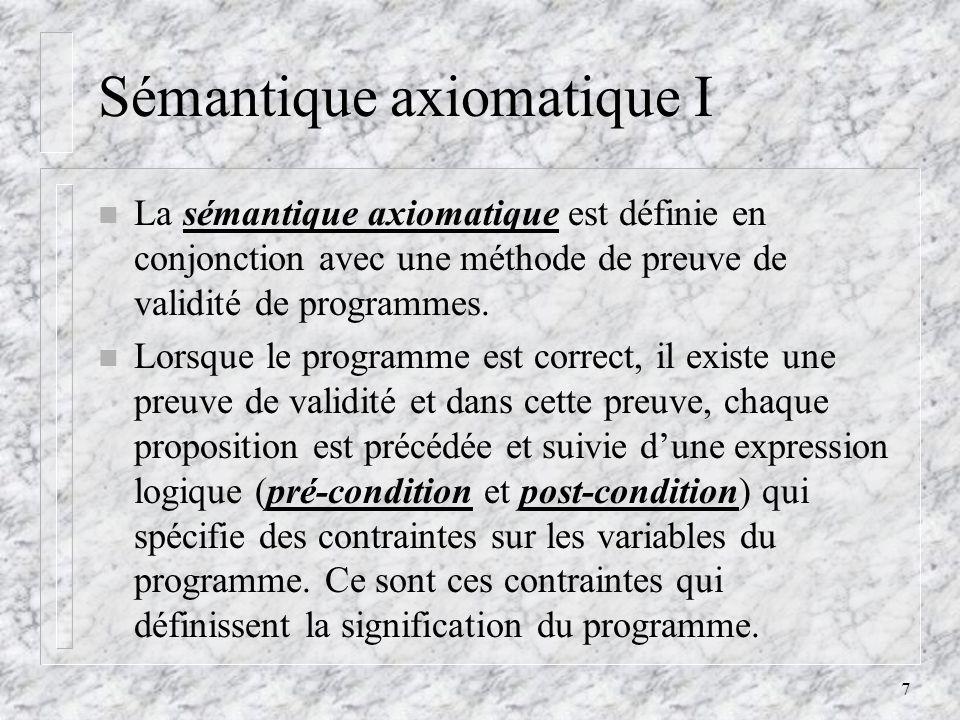 Sémantique axiomatique I