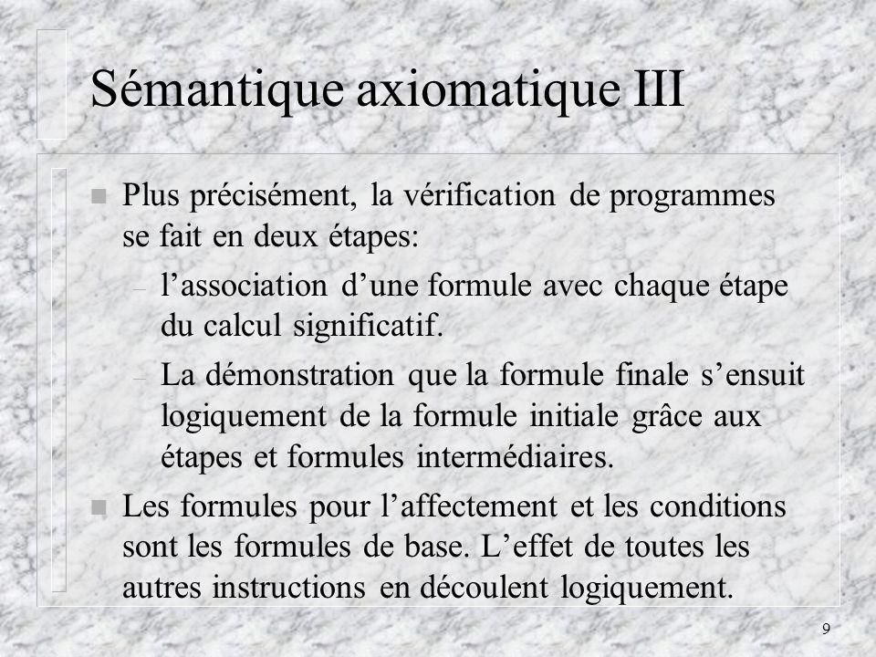 Sémantique axiomatique III