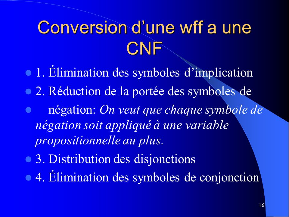 Conversion d'une wff a une CNF