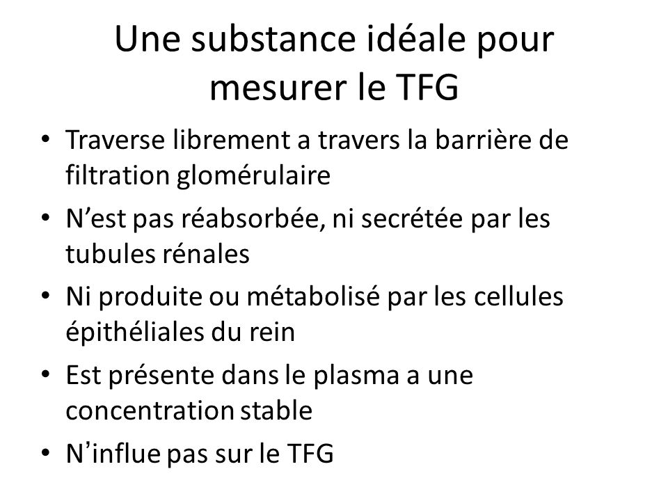 Une substance idéale pour mesurer le TFG