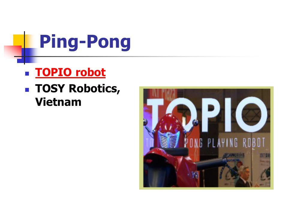 Ping-Pong TOPIO robot TOSY Robotics, Vietnam