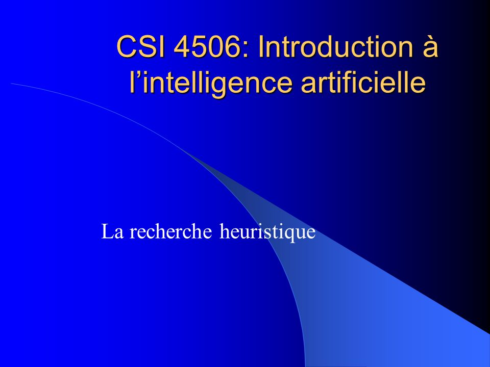 CSI 4506: Introduction à l'intelligence artificielle