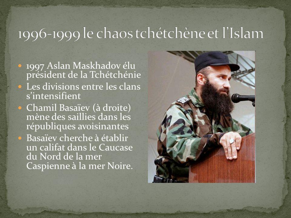 1996-1999 le chaos tchétchène et l'Islam