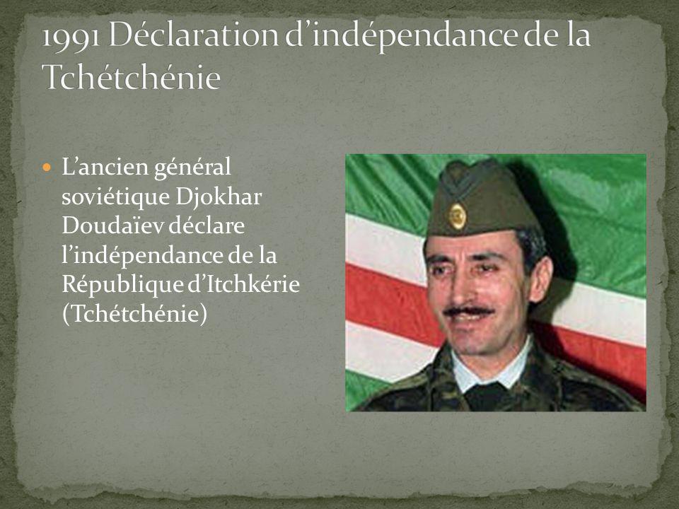 1991 Déclaration d'indépendance de la Tchétchénie