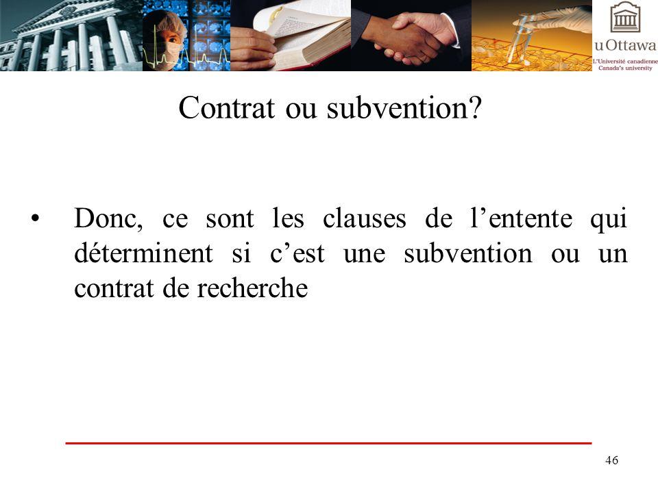 Contrat ou subvention.