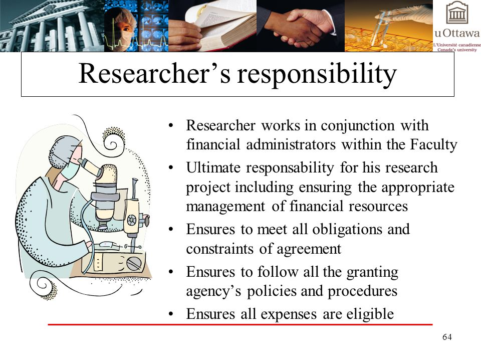 Researcher's responsibility