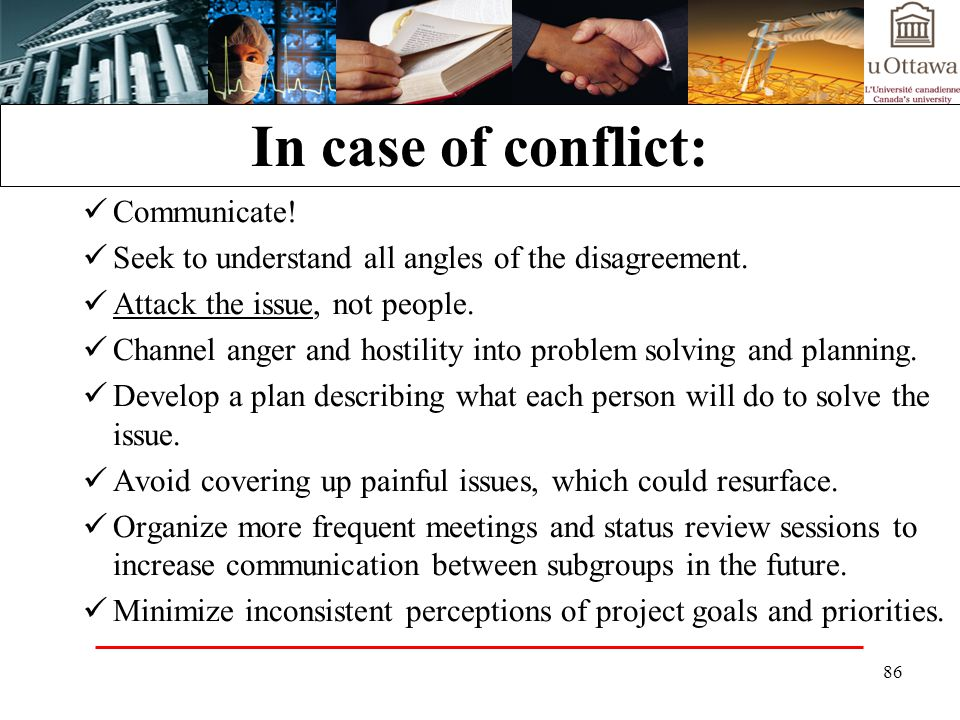 In case of conflict: Communicate!